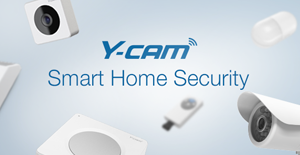 Y-cam - Making Home Security  Smart, Affordable and Easy